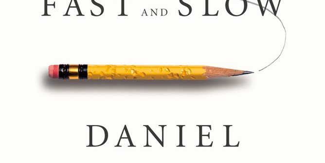 Book Review: Thinking, Fast and Slow